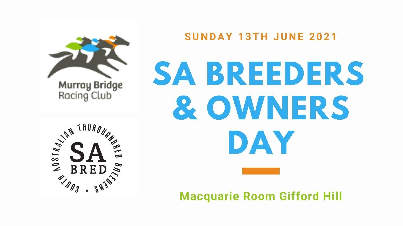 Murray Bridge Racing Club – Breeders & Owners Day